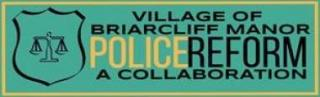 """Village of Briarcliff Manor Police Reform """"A Collaboration"""" Logo"""